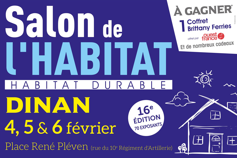 Salon de l 39 habitat dinan les 4 5 et 6 f vrier 2017 for Salon de l habitat chambery 2017